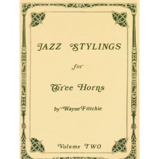 """JAZZ STYLINGS"" for 3 Horns Volume II - Digital Download"