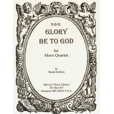 GLORY BE TO GOD for Horn Quartet - Digital Download